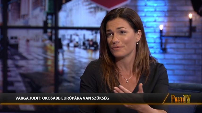 Varga Judit a PestiTv-ben: Brüsszel és a liberális hadsereg mindent bevet Magyarország ellen